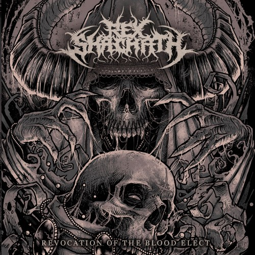 Rex Shachath - 2015 - Revocation Of The Blood Elect