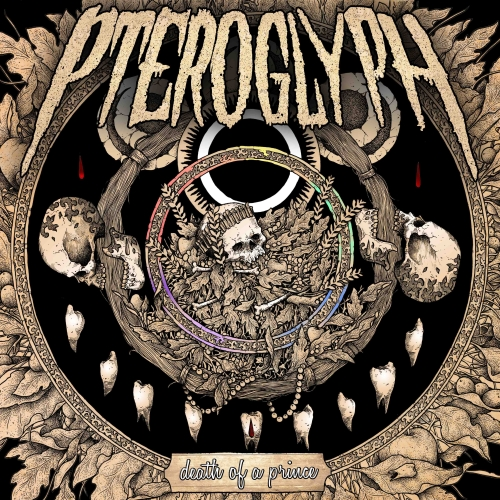 Pteroglyph - Death Of A Prince