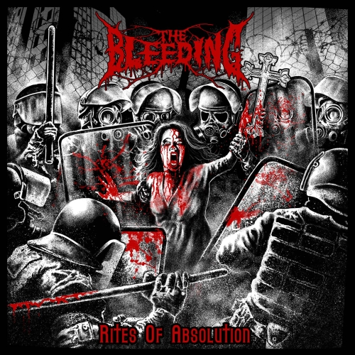 The Bleeding - Rites Of Absolution